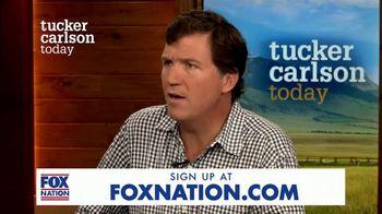 FOX Nation TV Spot, 'Tucker Carlson Today' - Thumbnail 6