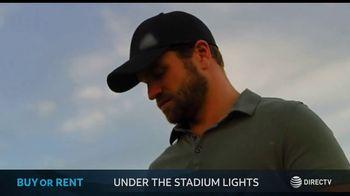 DIRECTV Cinema TV Spot, 'Under the Stadium Lights' - Thumbnail 7