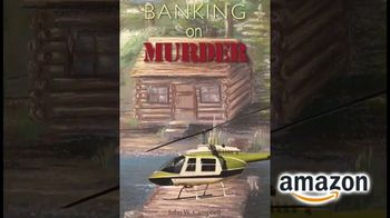 John Campbell TV Spot, 'Blogging at Eighty, Banking on Murder, Bad Is Good' - Thumbnail 2