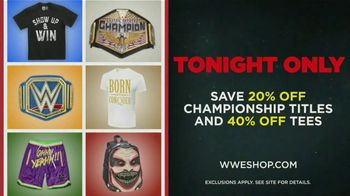 WWE Shop TV Spot, 'Endless Possibilities: Save 20% Off Championship Titles and 40% Off Tees' Song by Command Sisters - Thumbnail 8