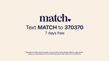 Match.com TV Spot, 'What Are You Looking For?: Seven Days Free' - Thumbnail 10