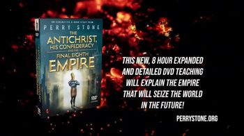 Perry Stone Ministries TV Spot, 'The Antichrist, His Confederacy and the Final Eighth Empire' - Thumbnail 1