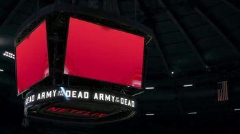 Netflix TV Spot, 'Army of the Dead' - Thumbnail 1