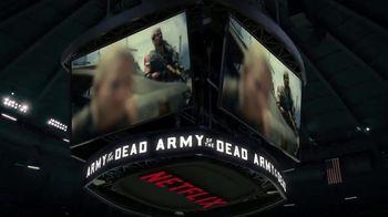 Netflix TV Spot, 'Army of the Dead' - Thumbnail 7