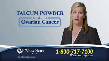 White Heart Legal TV Spot, 'Talcum Powder: Ovarian Cancer'