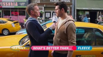 Old Navy TV Spot, 'What's Better Than Fleece?: 30 Percent Off' Featuring Neil Patrick Harris - 924 commercial airings
