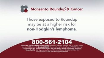 Sokolove Law TV Spot, 'Monsanto Roundup & Cancer'