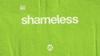 Showtime TV Spot, 'Shameless' - Thumbnail 9