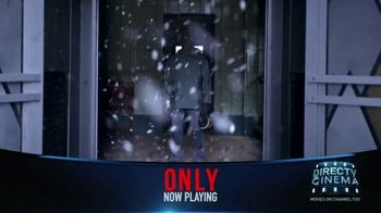 DIRECTV Cinema TV Spot, 'Only' - Thumbnail 3