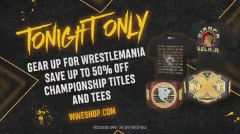 WWE Shop TV Spot, '2020 WrestleMania: 50 Percent Off Championship Titles and Tees' - Thumbnail 8