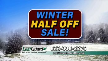 LeafGuard of Seattle Winter Half Off Sale TV Spot, 'Water and Moisture' - Thumbnail 7