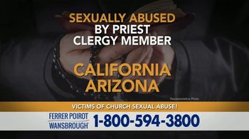 Ferrer, Poirot and Wansbrough TV Spot, 'Priest or Clergy Abuse'