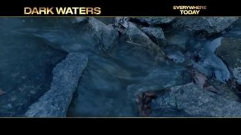Dark Waters - Alternate Trailer 29