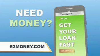 53Money TV Spot, 'Need Money Fast' - Thumbnail 3