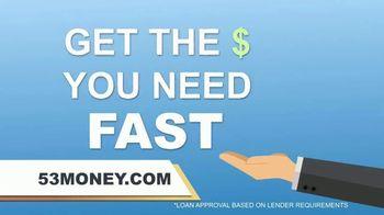 53Money TV Spot, 'Need Money Fast' - Thumbnail 5