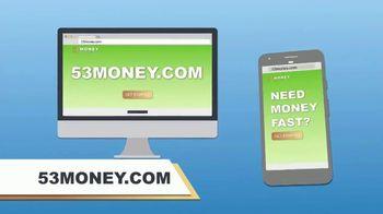 53Money TV Spot, 'Need Money Fast' - Thumbnail 7