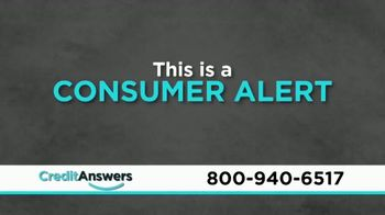 CreditAnswers TV Spot, 'Consumer Alert: Protect Yourself' - Thumbnail 1