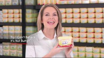 I Can't Believe It's Not Butter TV Spot, 'Brand Power: Good Fats' - Thumbnail 10