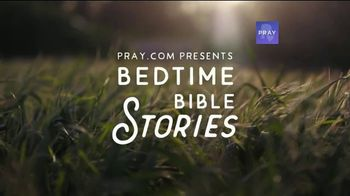 Pray App TV Spot, 'Bedtime Bible Stories: Peace'