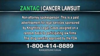 Knightline Legal TV Spot, 'Zantac: Cancer Lawsuit' - Thumbnail 1