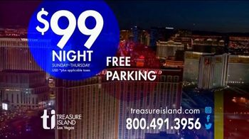 Treasure Island Hotel & Casino TV Spot, 'Your Deal:$99 per Night' - Thumbnail 7