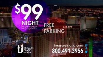 Treasure Island Hotel & Casino TV Spot, 'Your Deal:$99 per Night' - Thumbnail 6