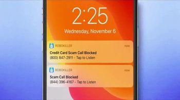 RoboKiller TV Spot, 'Spam Calls' - Thumbnail 2