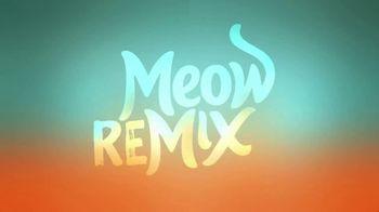 Meow Mix TV Spot, 'Remix: Luna' - Thumbnail 1