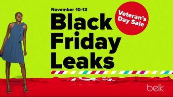Belk Veteran's Day Sale TV Spot, 'Black Friday Leaks: Fleece, Duck Boots & Egyptian Sheet Sets'