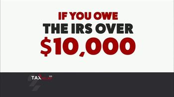 Tax Relief 123 TV Spot, 'Attention: Owe Over $10,000'