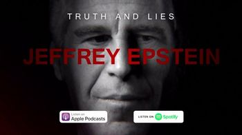 Truth and Lies: Jeffrey Epstein TV Spot, 'Now Available'