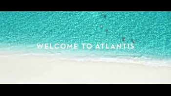 Atlantis TV Spot, 'Welcome: $300 Resort Credit' Song by Grace Mesa - Thumbnail 1