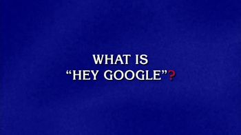 Google Assistant TV Spot, \'Jeopardy! Clue for You: Hey Google\'