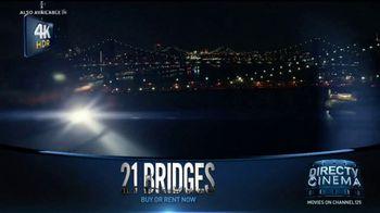DIRECTV Cinema TV Spot, '21 Bridges' - Thumbnail 1