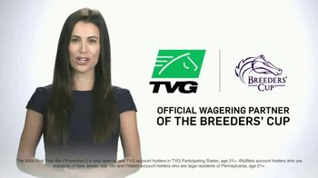 TVG Network TV Spot, 'Official Partner of the Breeders' Cup: $500 Bet' - 41 commercial airings