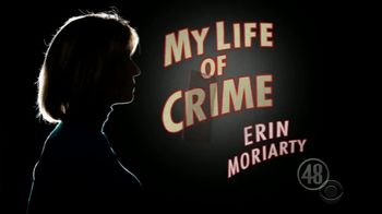 My Life of Crime TV Spot, 'Erin Moriarty' - 25 commercial airings