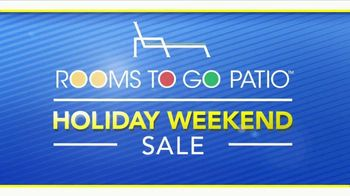 Rooms to Go Patio Holiday Weekend Sale TV Spot, 'Outdoor Furniture' - Thumbnail 2