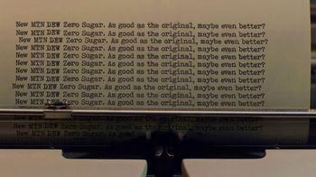 Mountain Dew Zero Sugar Super Bowl Teaser, 'As Good as the Original, Maybe Even Better?' - Thumbnail 3