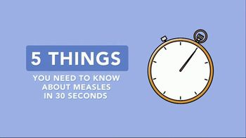 National Foundation for Infectious Diseases TV Spot, '5 Things You Need to Know About Measles'
