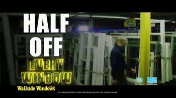 Wallside Windows TV Spot, 'Half Off All Windows'