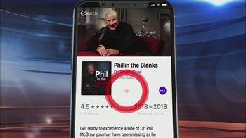 Dr. Phil Podcasts TV Spot, 'Thanks' - Thumbnail 5