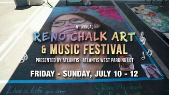 Atlantis TV Spot, '2020 Reno Chalk Art & Music Festival'