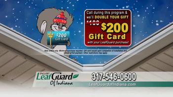 LeafGuard of Indiana Winter Half Off Sale TV Spot, 'Magic on the Inside: Gift Card' - Thumbnail 8