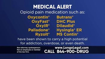 Longo Legal TV Spot, 'Medical Alert: Opiod Pan Medication' - Thumbnail 1