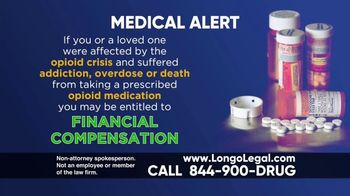 Longo Legal TV Spot, 'Medical Alert: Opiod Pan Medication'