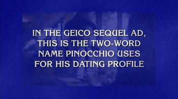 GEICO TV Spot, 'Jeopardy!: Pinocchio Date' - 1 commercial airings