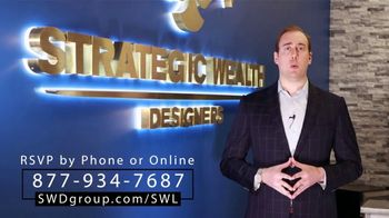 Strategic Wealth Designers TV Spot, 'Unprecedented Economic Times'