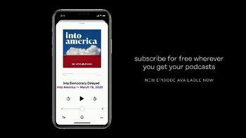 Into America TV Spot, 'Into Democracy Delayed' - Thumbnail 4