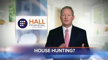 Hall Financial TV Spot, 'House Hunting'
