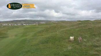 Hidden Links TV Spot, 'Lahinch Golf Club' - Thumbnail 3